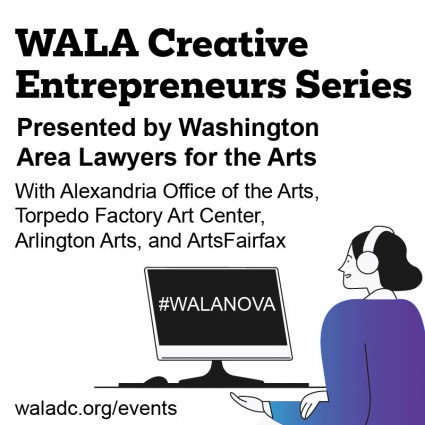 Arts Focus: Arlington Arts Partner With Local Arts Agencies for Workshops With Washington Area Lawyers for the Arts